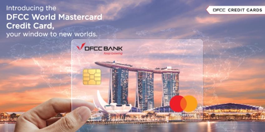 DFCC வங்கி வியப்பூட்டும் நன்மைகளுடன் World Mastercard கடனட்டையை அறிமுகப்படுத்தியுள்ளது